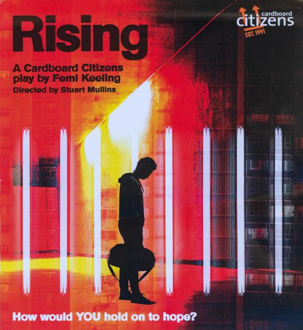 Cardboard Citizens, Rising